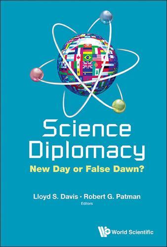 Science Diplomacy: New Day Or False Dawn? (Hardback)