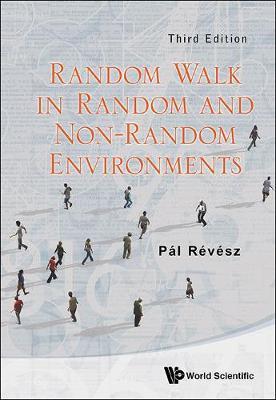 Random Walk In Random And Non-random Environments (Third Edition) (Hardback)