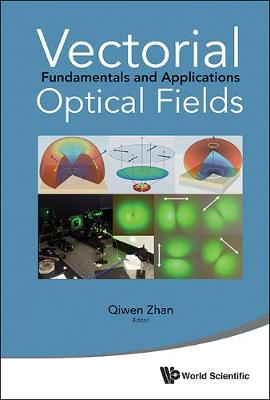 Vectorial Optical Fields: Fundamentals And Applications (Hardback)