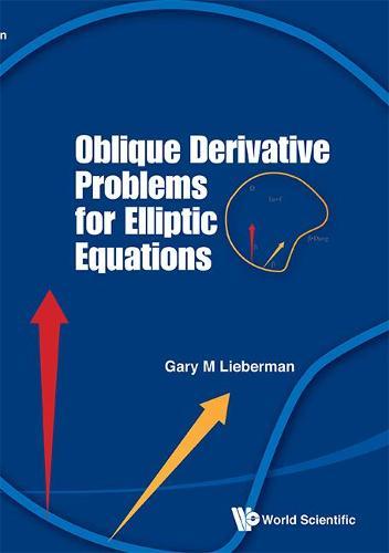 Oblique Derivative Problems For Elliptic Equations (Hardback)