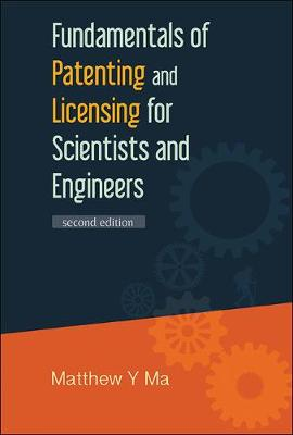 Fundamentals Of Patenting And Licensing For Scientists And Engineers (2nd Edition) (Hardback)