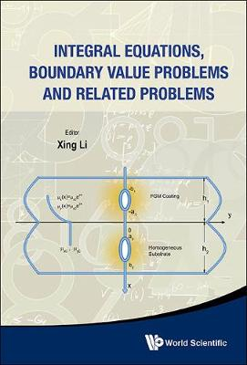 Integral Equations, Boundary Value Problems And Related Problems (Hardback)