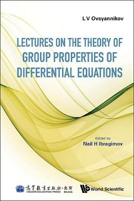 Lectures On The Theory Of Group Properties Of Differential Equations (Hardback)