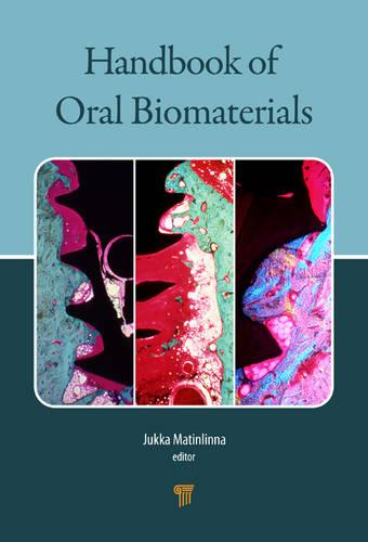 Handbook of Oral Biomaterials (Hardback)