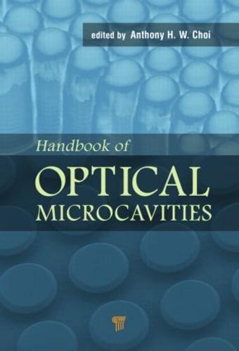 Handbook of Optical Microcavities (Hardback)