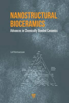 Nanostructural Bioceramics: Advances in Chemically Bonded Ceramics (Hardback)