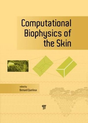Computational Biophysics of the Skin (Hardback)
