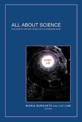 All About Science: Philosophy, History, Sociology & Communication - Science Matters Series 3 (Hardback)