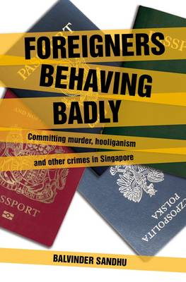 Foreigners Behaving Badly (Paperback)