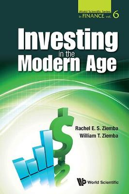 Investing In The Modern Age - World Scientific Series in Finance 6 (Paperback)