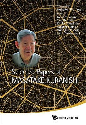 Selected Papers Of Masatake Kuranishi (Hardback)