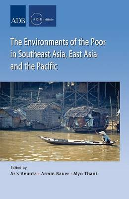 Environments of the Poor in Southeast Asia, East Asia and the Pacific (Paperback)
