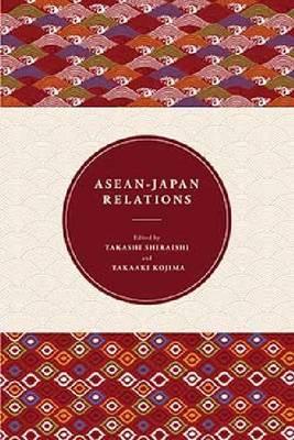 ASEAN-Japan Relations (Paperback)