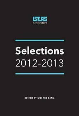 ISEAS Perspective: Selections 2012-2013 (Paperback)