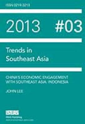 China's Economic Engagement with Southeast Asia: Indonesia (Paperback)