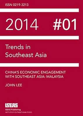 China's Economic Engagement with Southeast Asia: Malaysia (Paperback)