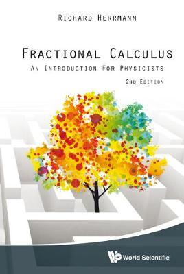 Fractional Calculus: An Introduction For Physicists (2nd Edition) (Hardback)