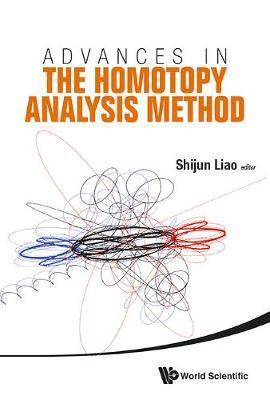 Advances In The Homotopy Analysis Method (Hardback)