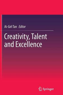 Creativity, Talent and Excellence (Paperback)