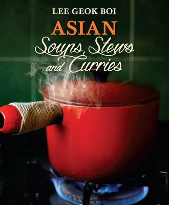 Asian Soups, Stews and Curries (Paperback)