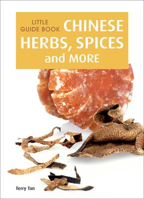 Little Guide Book: Chinese Herbs, Spices & More (Paperback)