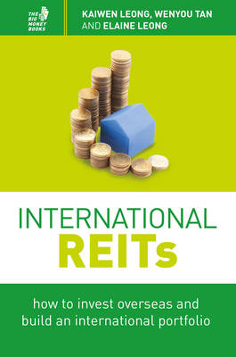 International REITs: How to Invest Overseas and Build an International Portfolio (Paperback)