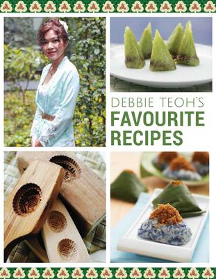 Debbie Teoh's Favourite Recipes (Paperback)