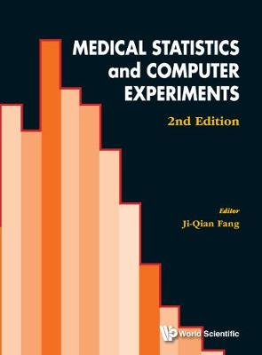 Medical Statistics And Computer Experiments (2nd Edition) (Hardback)