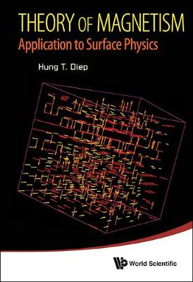 Theory Of Magnetism: Application To Surface Physics (Hardback)