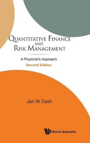 Quantitative Finance And Risk Management: A Physicist's Approach (2nd Edition) (Hardback)