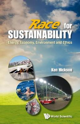 Race For Sustainability: Energy, Economy, Environment And Ethics (Paperback)