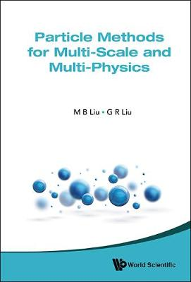 Particle Methods For Multi-scale And Multi-physics (Hardback)