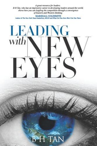 Leading with New Eyes: How Explorer Leaders Unleash Creativity in Their Organizations (Paperback)
