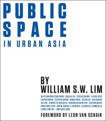 Public Space In Urban Asia (Hardback)