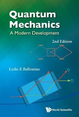 Quantum Mechanics: A Modern Development (2nd Edition) (Hardback)
