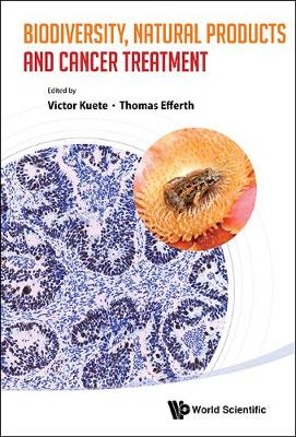 Biodiversity, Natural Products And Cancer Treatment (Hardback)