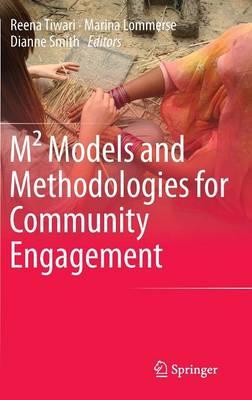 M(2) Models and Methodologies for Community Engagement (Hardback)