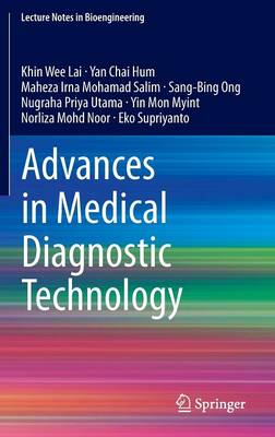Advances in Medical Diagnostic Technology - Lecture Notes in Bioengineering (Hardback)