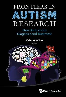 Frontiers In Autism Research: New Horizons For Diagnosis And Treatment (Hardback)