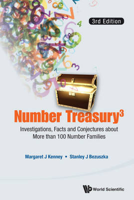 Number Treasury 3: Investigations, Facts And Conjectures About More Than 100 Number Families (3rd Edition) (Paperback)