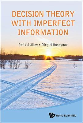 Decision Theory With Imperfect Information (Hardback)