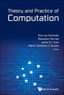 Theory And Practice Of Computation - Proceedings Of Workshop On Computation: Theory And Practice Wctp2013 (Hardback)