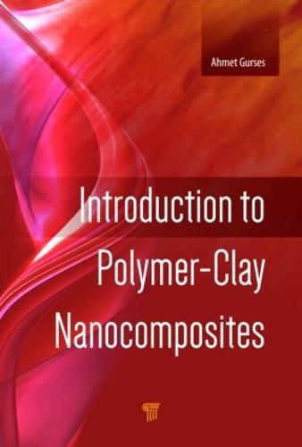 Introduction to Polymer-Clay Nanocomposites (Hardback)