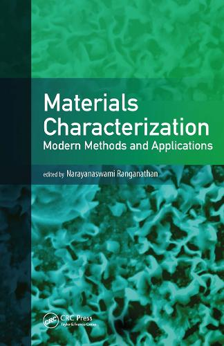 Materials Characterization: Modern Methods and Applications (Hardback)