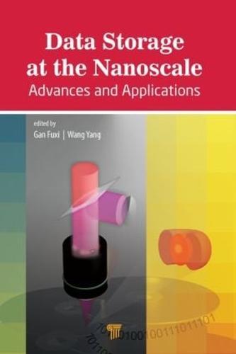 Data Storage at the Nanoscale: Advances and Applications (Hardback)