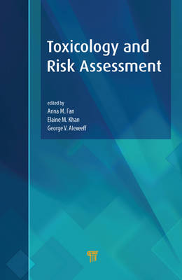 Toxicology and Risk Assessment (Hardback)