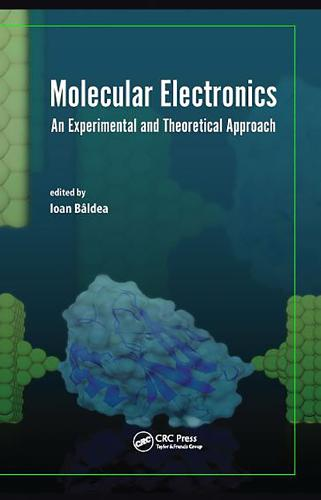 Molecular Electronics: An Experimental and Theoretical Approach (Hardback)