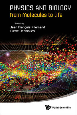 Physics and Biology: From Molecules to Life (Paperback)