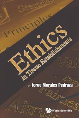 Ethics In Tissue Establishments (Hardback)
