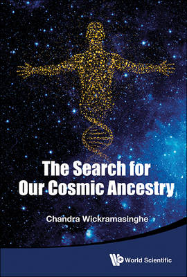 Search For Our Cosmic Ancestry, The (Paperback)